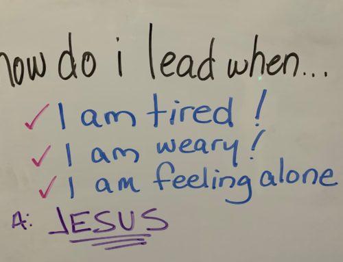 How Do I Lead When I Am Tired, Weary and Feeling Alone?